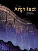 The architect : women in contemporary architecture.