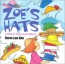 Zoe's Hats : A Book Of Colors And Patterns