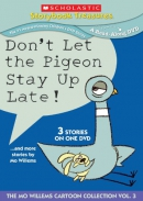 Storybook treasures [DVD]. Don't let the pigeon stay up late! : --and more stories