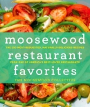 Moosewood Restaurant favorites : the 250 most-requested, naturally delicious, recipes from one of America's best-loved restaurants