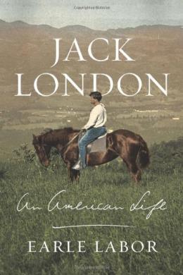 Jack London : An American Life