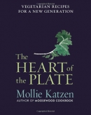 The heart of the plate : vegetarian recipes for a new generation