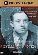 A brilliant madness [DVD]